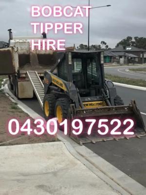 Hire Combo - Bobcat and Tipper Truck